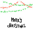 string green red garland and lettering isolated on vector image