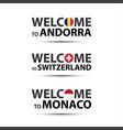 welcome to andorra switzerland and monaco vector image