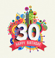 Happy birthday 30 year greeting card poster color vector image