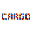 Cargo word from colofrul containers isolated on vector image