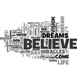 believe in your dreams text word cloud concept vector image