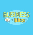 business idea title on blue vector image
