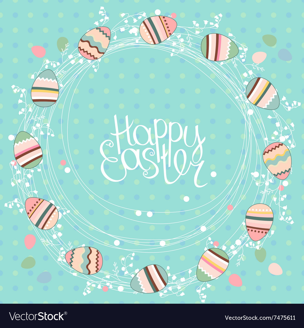 Easter wreath with stylized painted eggs round vector
