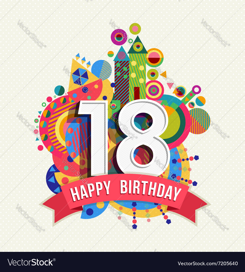 Happy birthday 18 year greeting card poster color vector