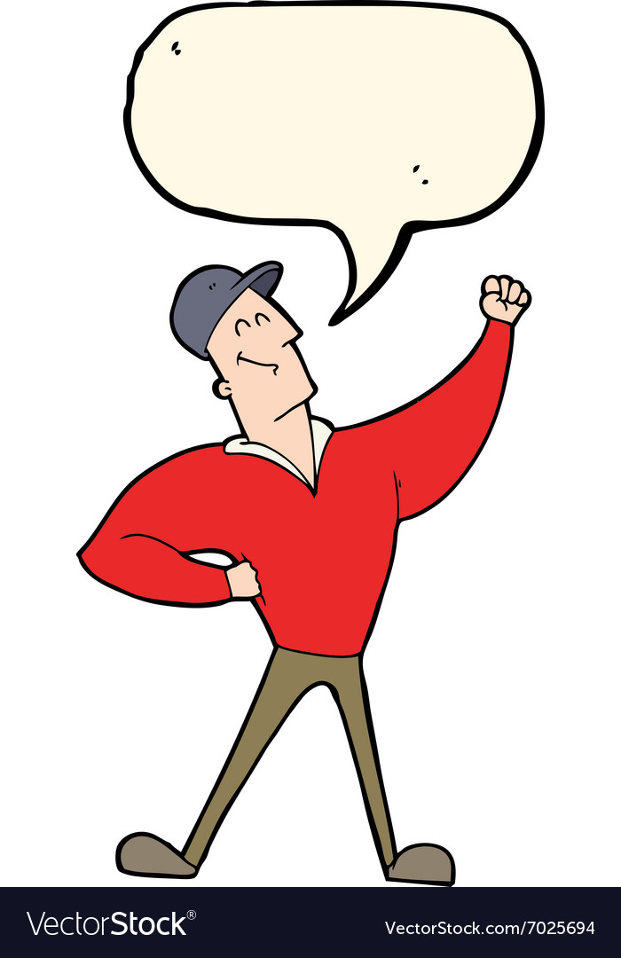 Cartoon man striking heroic pose with speech vector
