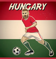 hungary soccer player with flag background vector image