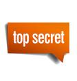 top secret orange speech bubble isolated on white vector image