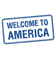 welcome to America blue grunge square stamp vector image