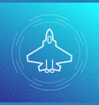 combat aircraft fighter jet linear icon vector image