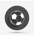 Football ball sign icon Soccer Sport symbol vector image