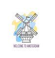 windmill the netherlands amsterdam landmark vector image