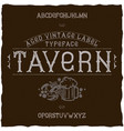vintage label font named tavern