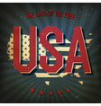 land of the free usa poster vector image vector image