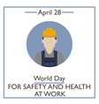 Day for Safety and Health at Work vector image