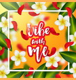 summer and spring background with tropical flowers vector image vector image