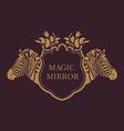 creative emblem of the magic mirrorzebra vector image