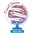 travel logo design - air fly and globe vacation vector image