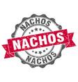 nachos stamp sign seal vector image