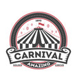 amazing carnival vintage isolated symbol vector image