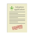 Adoption application with denied stamp vector image