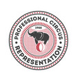 Professional circus vintage isolated label vector image