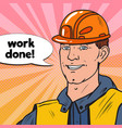 pop art smiling industrial worker man in uniform vector image