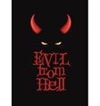 Evil from Hell T-Shirt design poster art Red vector image