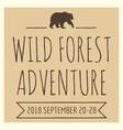 vintage grunge wild forest adventures vector image
