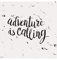 Hand drawn phrase Adventure is calling vector image