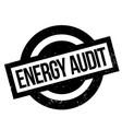 energy audit rubber stamp vector image