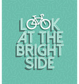 Bicycle motivation bike positive retro concept vector image