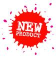 New Product Splash - Blot - Splatter Stain Red vector image