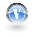 glossy icon letter v vector image