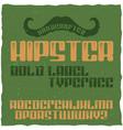 vintage label typeface named hipster vector image