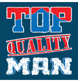 top quality man vector image