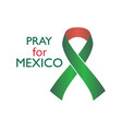 pray for mexico earthquake ribbon with flowers vector image