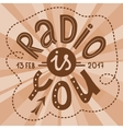Radio is You lettering vector image