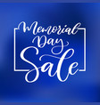 memorial day hand lettering sale banner vector image