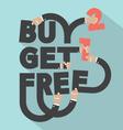 Buy 2 Get 1 Free Typography Design vector image
