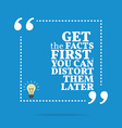 Inspirational motivational quote Get the facts vector image