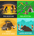 Ancient prehistoric stone age concepts vector image