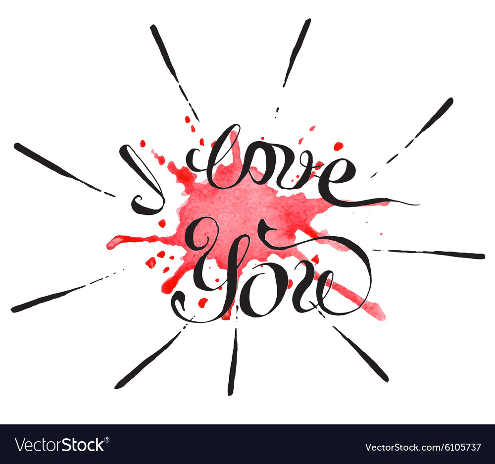 Hand lettering with text  i love you vector