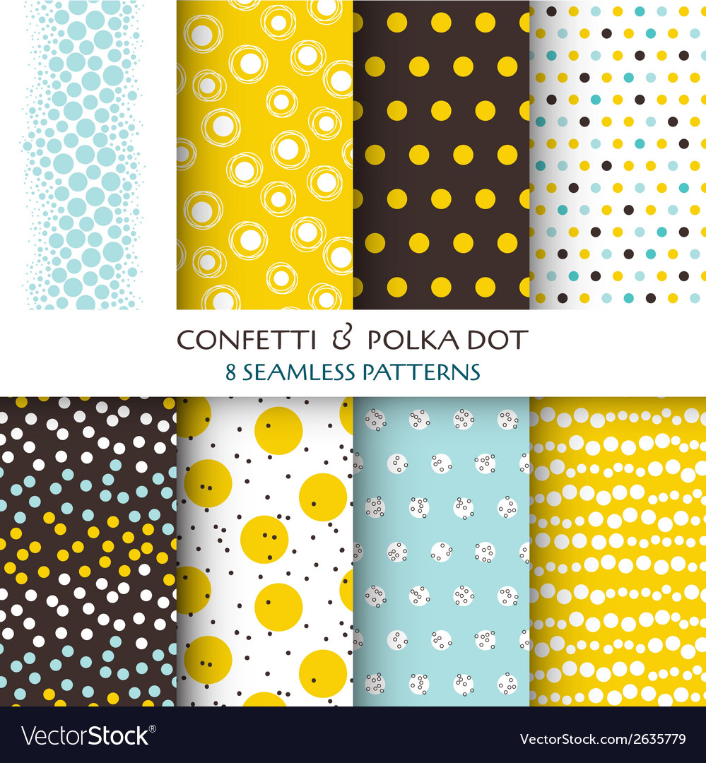 8 seamless patterns  confetti and polka dot vector