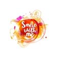 Smile with me typography at watercolor vector image