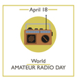 World Amateur Radio Day vector image vector image