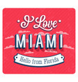 Vintage greeting card from miami vector image