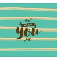 Typography for poster invitation greeting card vector image