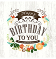 Happy birthday card design with flowers ribbon vector image