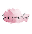 Save your love vector image