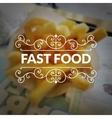 Fast food logo retro vintage typography lettering vector image